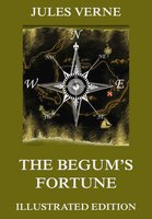 The Begum's Fortune - Jules Verne