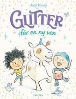 Enhjørningen Glitter (2) - Glitter får en ny ven - Amy Young