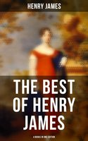 Henry James: The Portrait of a Lady, The Bostonians, The Tragic Muse & Daisy Miller (4 Books in One Edition) - Henry James