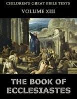 The Book Of Ecclesiastes: Children's Great Bible Texts