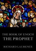 The Book Of Enoch The Prophet - Richard Laurence