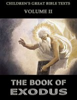 The Book Of Exodus: Children's Great Bible Texts - James Hastings