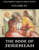 The Book Of Jeremiah: Children's Great Bible Texts - James Hastings