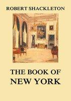 The Book of New York - Robert Shackleton