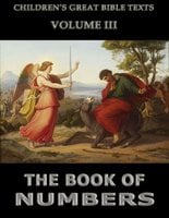 The Book Of Numbers: Children's Great Bible Texts - James Hastings