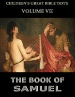 The Book Of Samuel: Children's Great Bible Texts - James Hastings