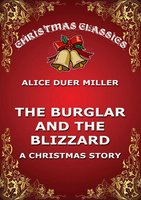 The Burglar And The Blizzard - Alice Duer Miller