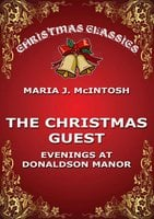 The Christmas Guest - Maria J. McIntosh