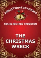 The Christmas Wreck - Frank Richard Stockton