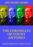 The Chronicles of Count Antonio - Anthony Hope