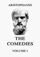 The Comedies, Vol. 1 - Aristophanes