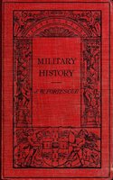 Military History - Sir J. W. Fortescue