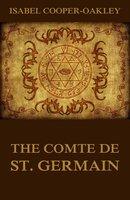 The Comte De St. Germain - Isabel Cooper-Oakley