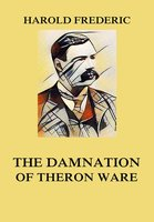 The Damnation of Theron Ware - Harold Frederic
