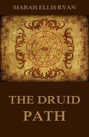 The Druid Path - Marah Ellis Ryan