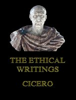 The Ethical Writings - Cicero