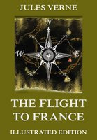 The Flight To France - Jules Verne