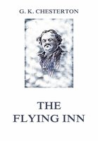 The Flying Inn - Gilbert Keith Chesterton