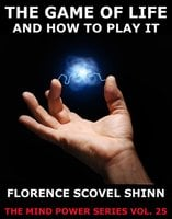 The Game Of Life - Florence Scovel Shinn