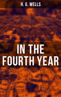 In the Fourth Year - H.G. Wells