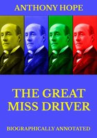 The Great Miss Driver - Anthony Hope