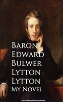 My Novel - Baron Edward Bulwer Lytton