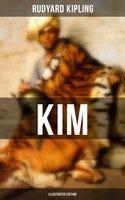 Kim (Illustrated Edition) - Rudyard Kipling
