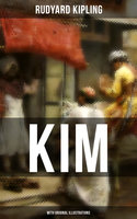 Kim (With Original Illustrations) - Rudyard Kipling