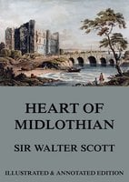 The Heart Of Midlothian - Sir Walter Scott