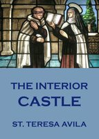 The Interior Castle - St Teresa of Avila
