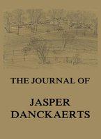 The Journal of Jasper Danckaerts - Jasper Danckaerts
