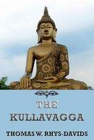 The Kullavagga - Thomas William Rhys Davids