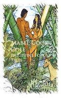 Philippine Folk Tales - Mabel Cook Cole