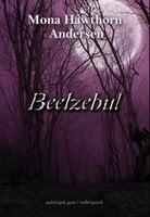 Beelzebul - Mona Hawthorn Andersen