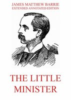 The Little Minister - James Matthew Barrie