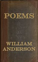 Poems - William Anderson