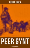 Peer Gynt (Illustrated Edition) - Henrik Ibsen