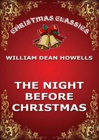The Night Before Christmas - William Dean Howells