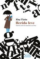 Herido leve - Eloy Tizón