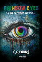 Rainbow eyes - C. G. Forné