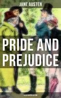Pride and Prejudice (Illustrated Edition) - Jane Austen