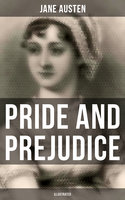 Pride and Prejudice (Illustrated) - Jane Austen