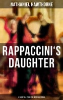 Rappaccini's Daughter (A Dark Tale from the Medieval Padua) - Nathaniel Hawthorne