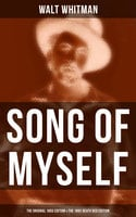 Song of Myself (The Original 1855 Edition & The 1892 Death Bed Edition) - Walt Whitman