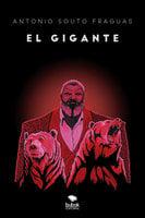 El gigante - Antonio Souto Fraguas