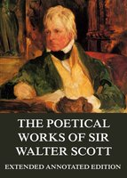 The Poetical Works - Sir Walter Scott