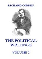 The Political Writings of Richard Cobden Volume 2 - Richard Cobden