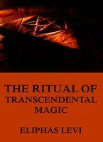 The Ritual of Transcendental Magic - Eliphas Levi