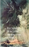 Ring of the Niblung - Richard Wagner
