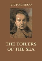 The Toilers of the Sea - Victor Hugo